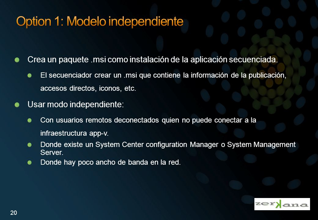 Option 1: Modelo independiente