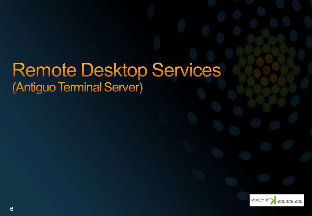 Remote Desktop Services (Antiguo Terminal Server)