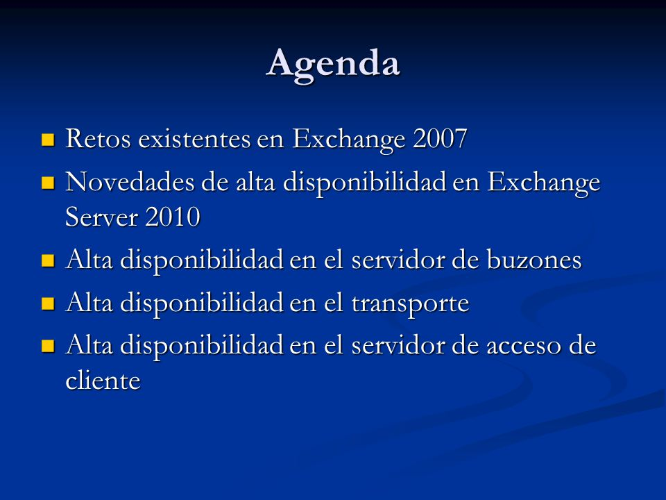 Agenda Retos existentes en Exchange 2007