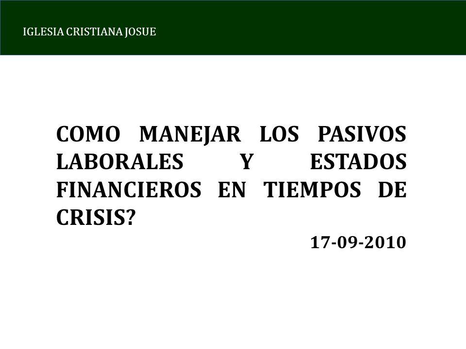 COMO MANEJAR LOS PASIVOS LABORALES Y ESTADOS FINANCIEROS EN TIEMPOS DE CRISIS