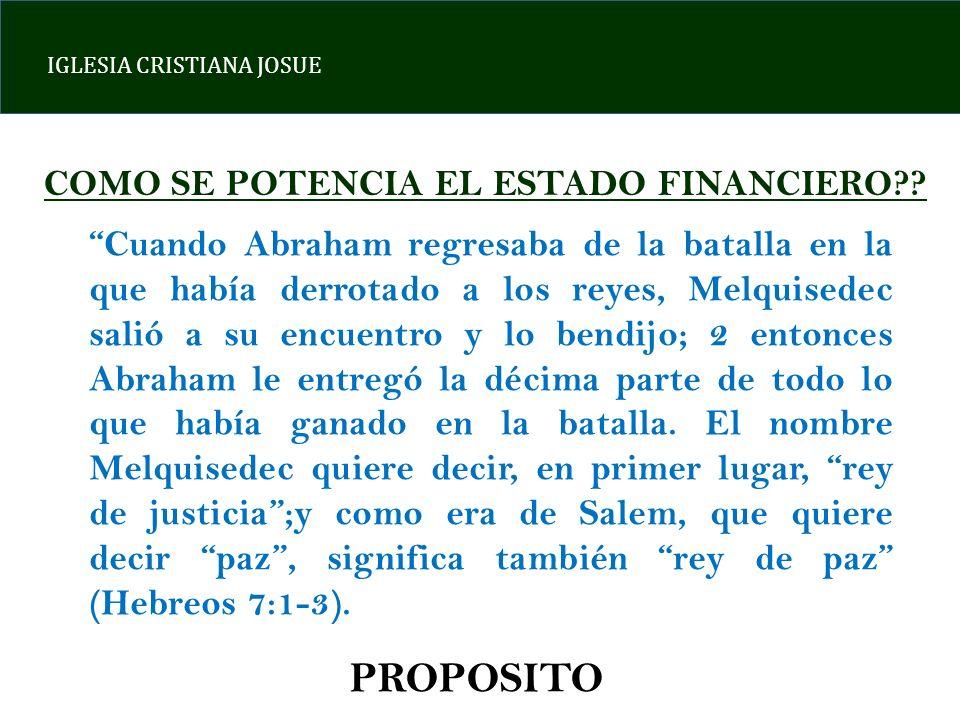 PROPOSITO PROPOSITO COMO SE POTENCIA EL ESTADO FINANCIERO