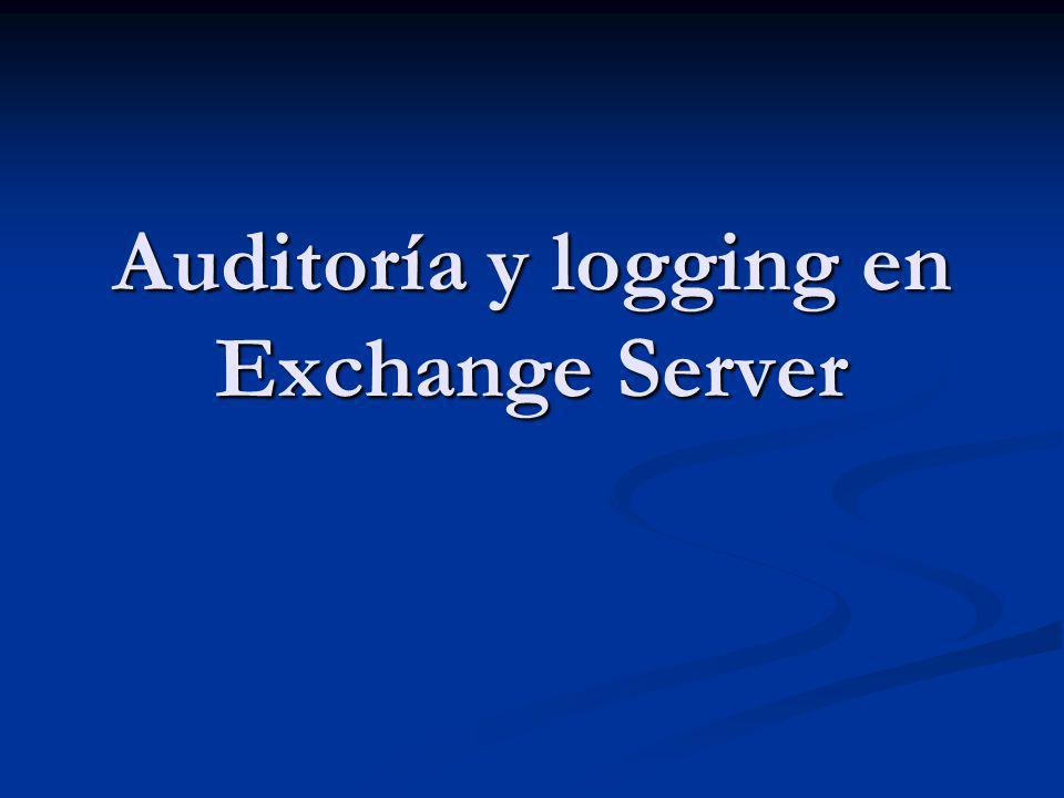 Auditoría y logging en Exchange Server