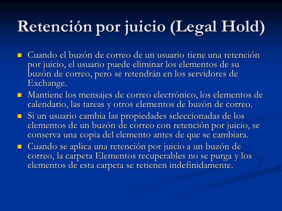 Retención por juicio (Legal Hold)