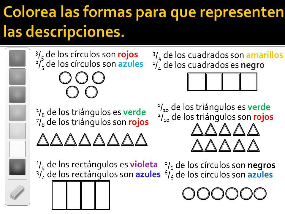 Colorea las formas para que representen las descripciones.
