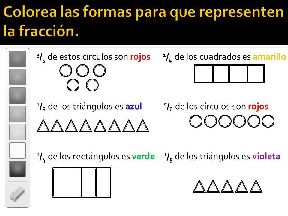 Colorea las formas para que representen la fracción.