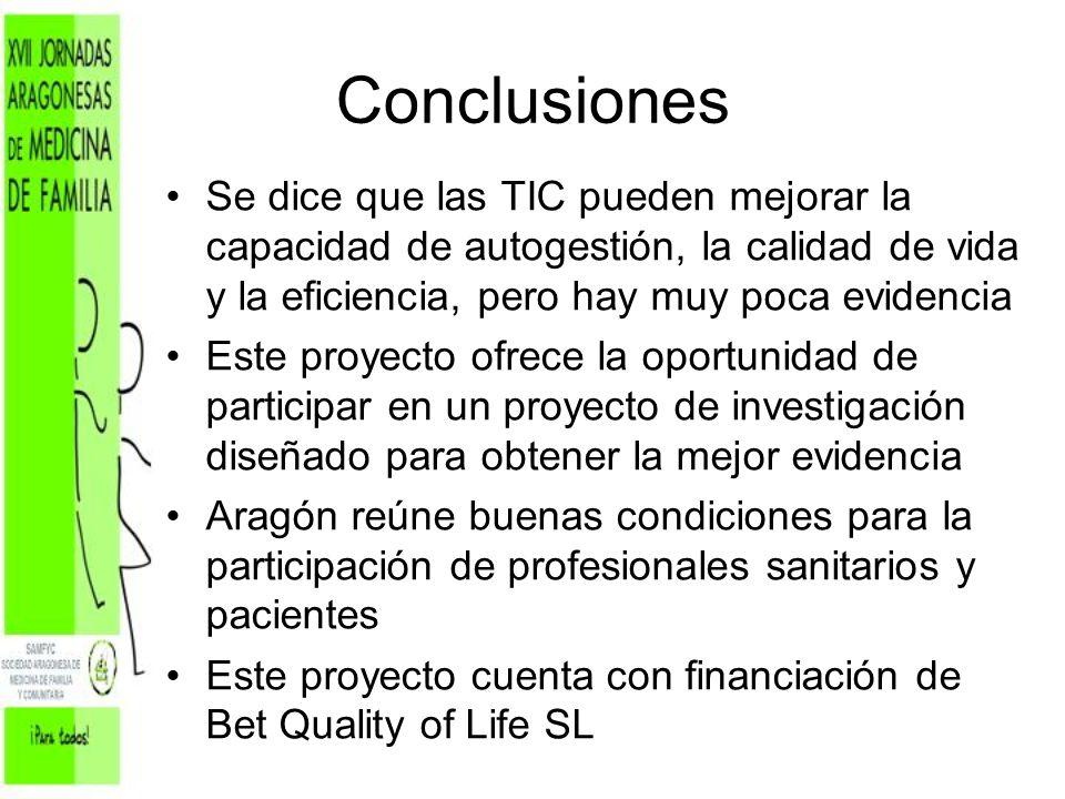 Conclusiones Se dice que las TIC pueden mejorar la capacidad de autogestión, la calidad de vida y la eficiencia, pero hay muy poca evidencia.