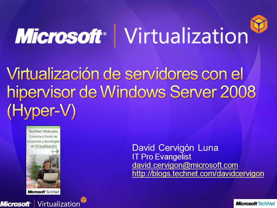 Virtualización de servidores con el hipervisor de Windows Server 2008 (Hyper-V)