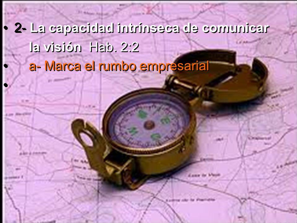 2- La capacidad intrínseca de comunicar