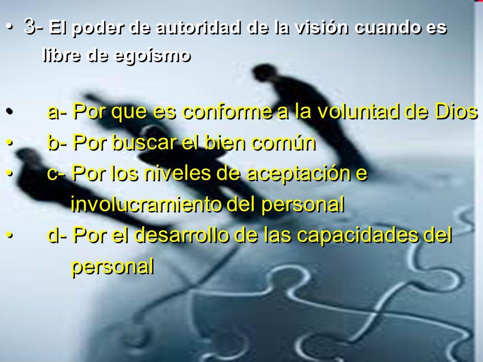 3- El poder de autoridad de la visión cuando es