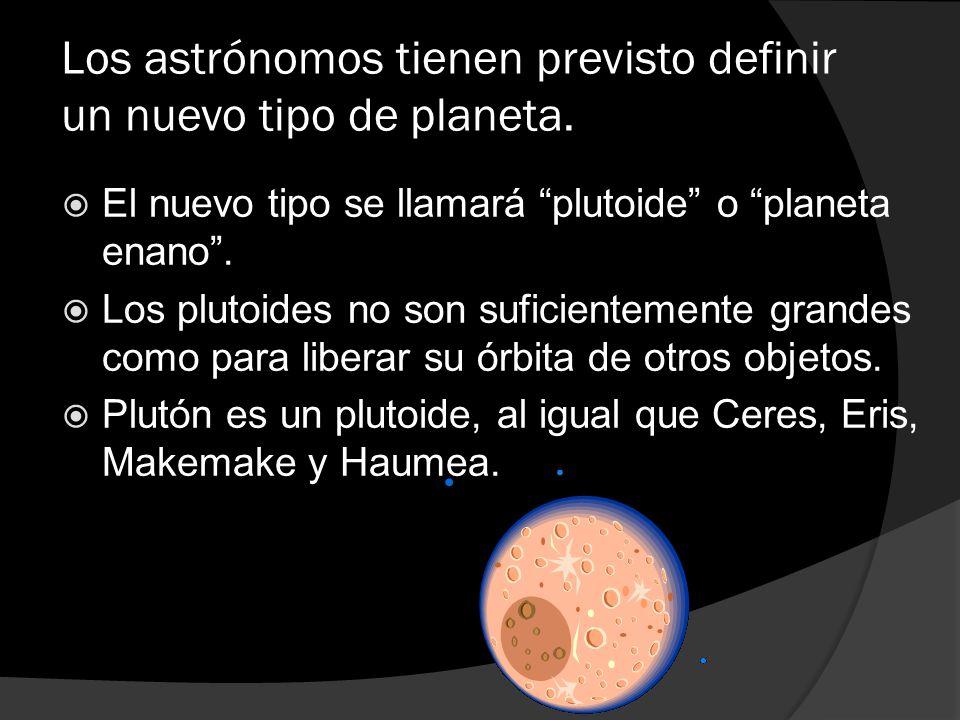 Los astrónomos tienen previsto definir un nuevo tipo de planeta.