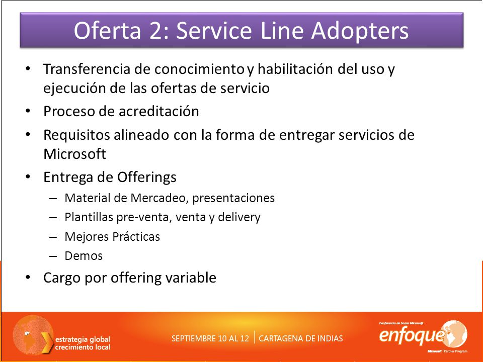 Oferta 2: Service Line Adopters