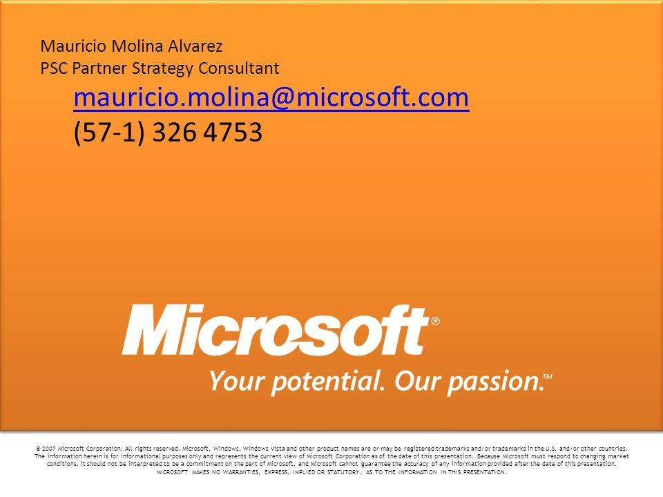 mauricio.molina@microsoft.com (57-1) 326 4753 Mauricio Molina Alvarez