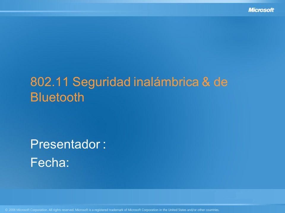 802.11 Seguridad inalámbrica & de Bluetooth