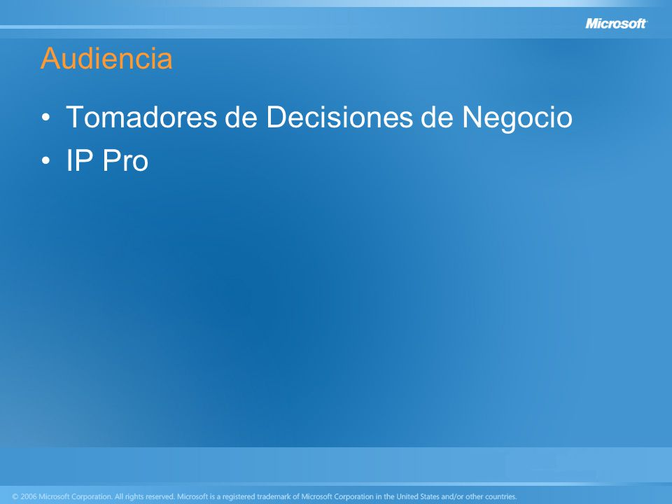 Audiencia Tomadores de Decisiones de Negocio IP Pro