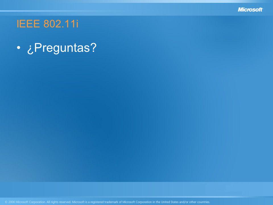 IEEE 802.11i ¿Preguntas