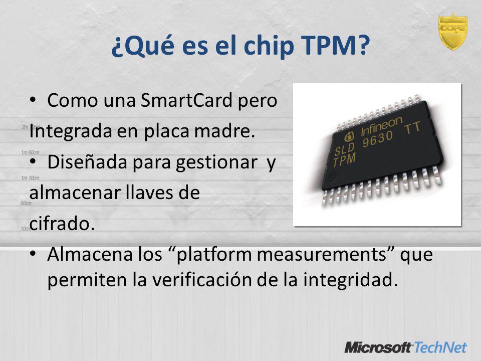 ¿Qué es el chip TPM Como una SmartCard pero Integrada en placa madre.