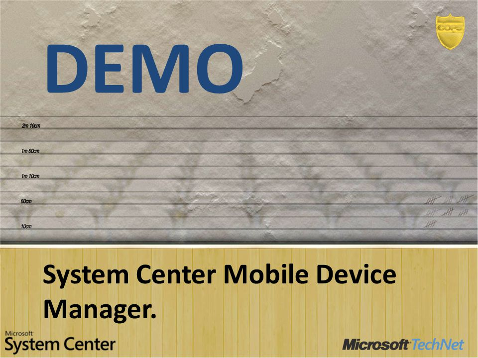 Demo System Center Mobile Device Manager.