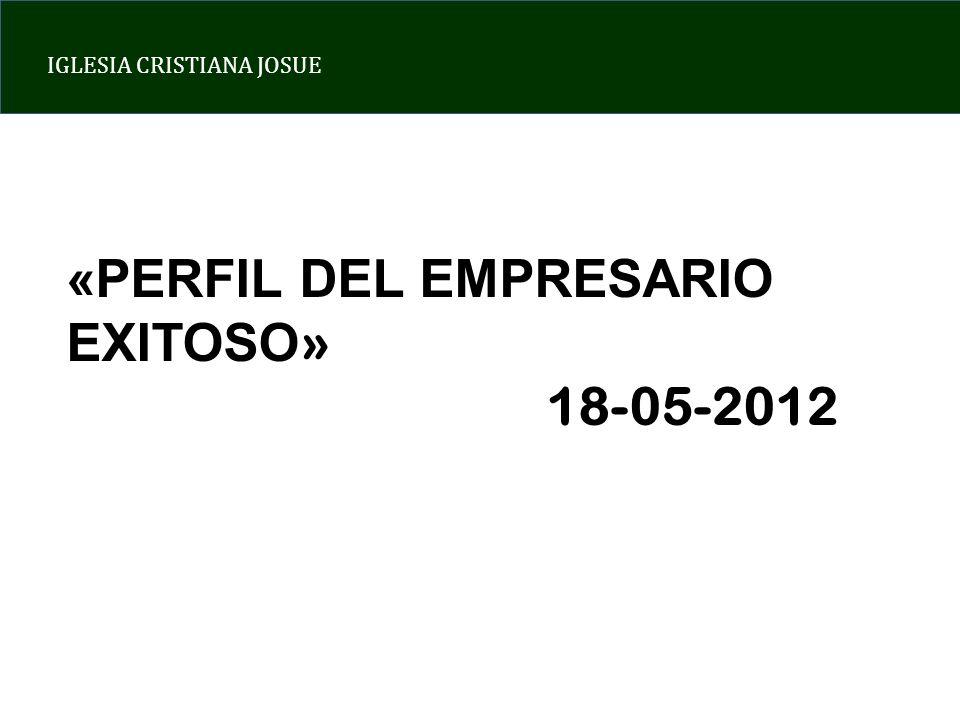 «PERFIL DEL EMPRESARIO EXITOSO»