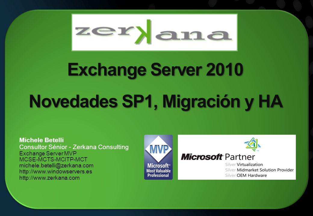Exchange Server 2010 Novedades SP1, Migración y HA