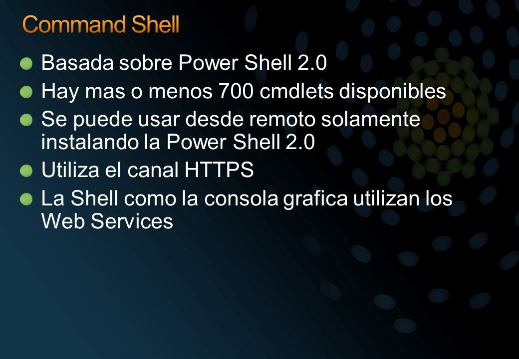 Command Shell Basada sobre Power Shell 2.0
