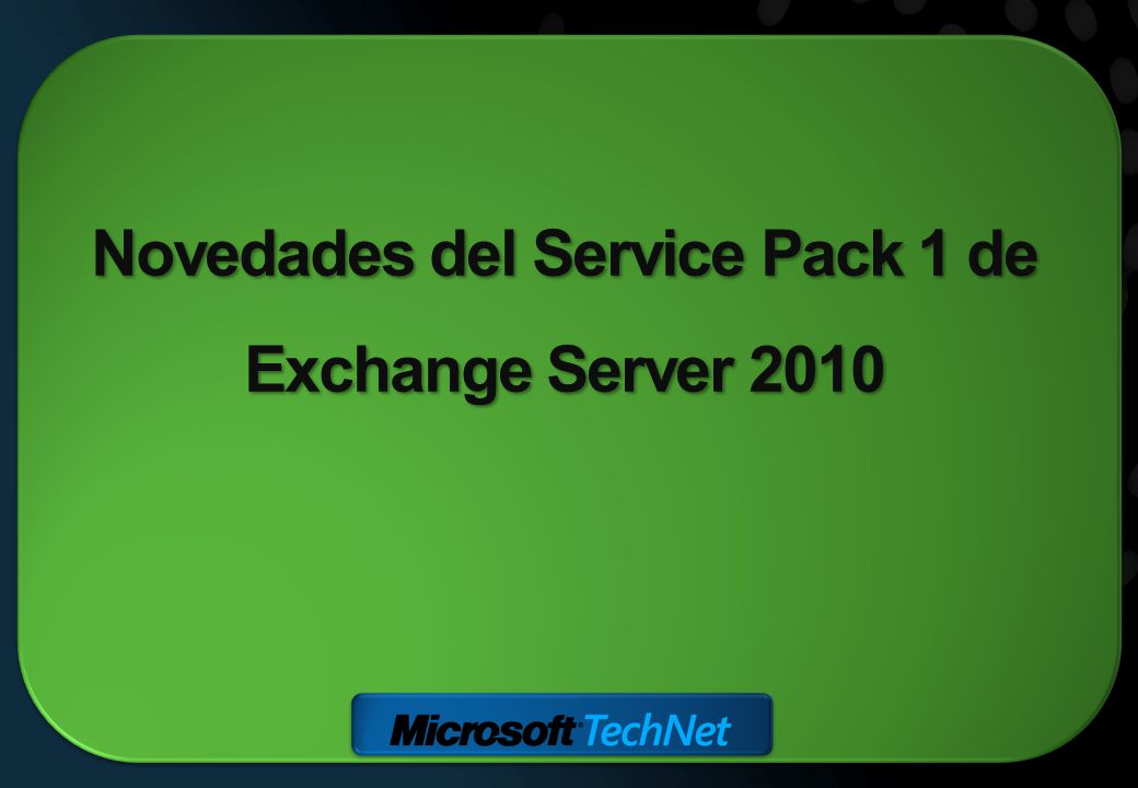 Novedades del Service Pack 1 de Exchange Server 2010