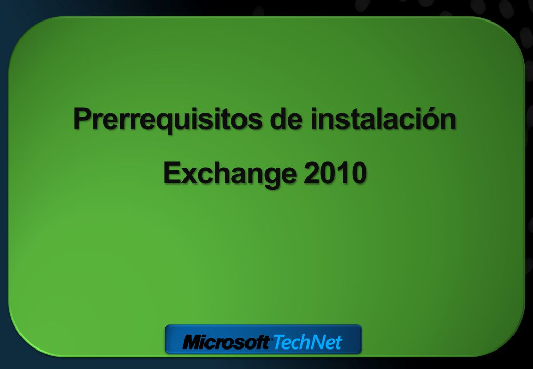 Prerrequisitos de instalación Exchange 2010
