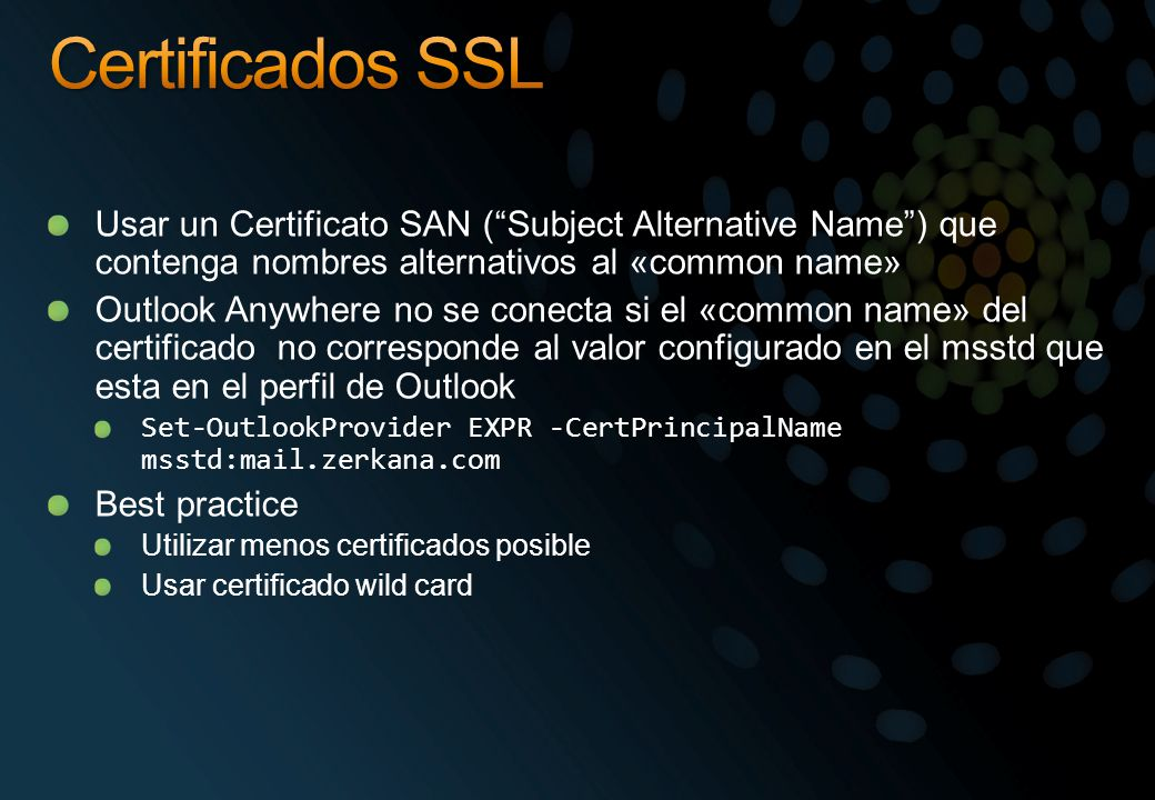Certificados SSL Usar un Certificato SAN ( Subject Alternative Name ) que contenga nombres alternativos al «common name»