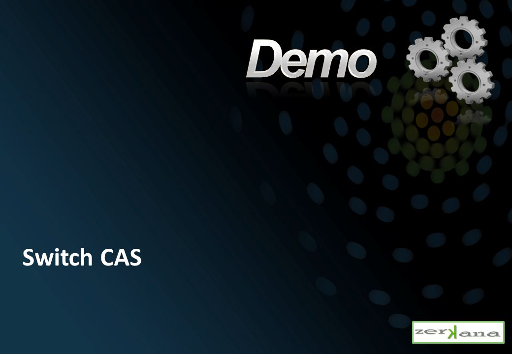 Demo Switch CAS