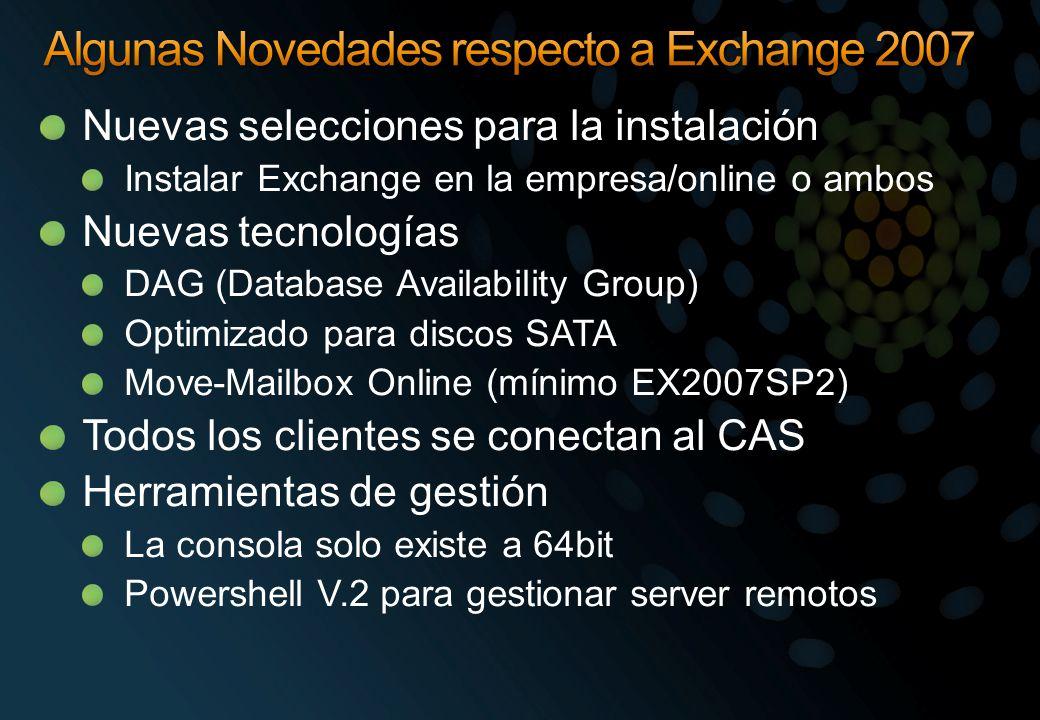 Algunas Novedades respecto a Exchange 2007