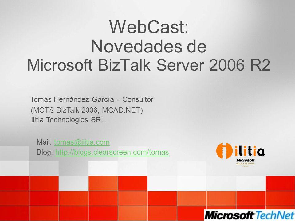 WebCast: Novedades de Microsoft BizTalk Server 2006 R2