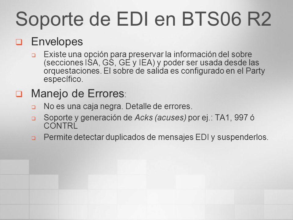 Soporte de EDI en BTS06 R2 Envelopes Manejo de Errores: