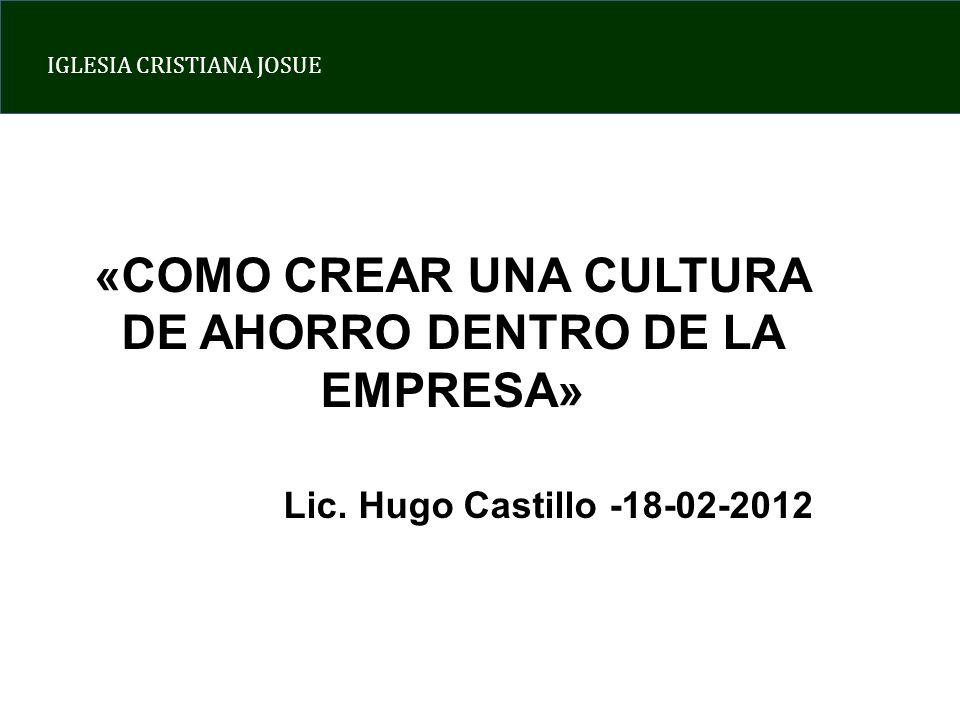 «COMO CREAR UNA CULTURA DE AHORRO DENTRO DE LA EMPRESA»