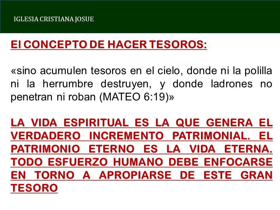 El CONCEPTO DE HACER TESOROS: