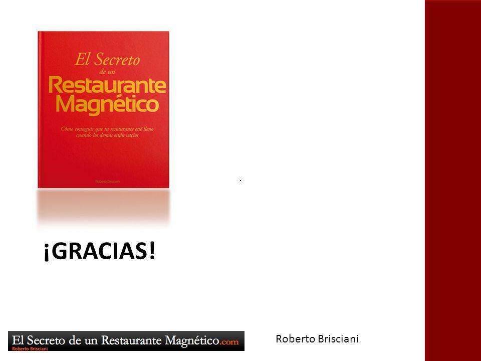 Hasta Siempre ¡GRACIAS! Roberto Brisciani