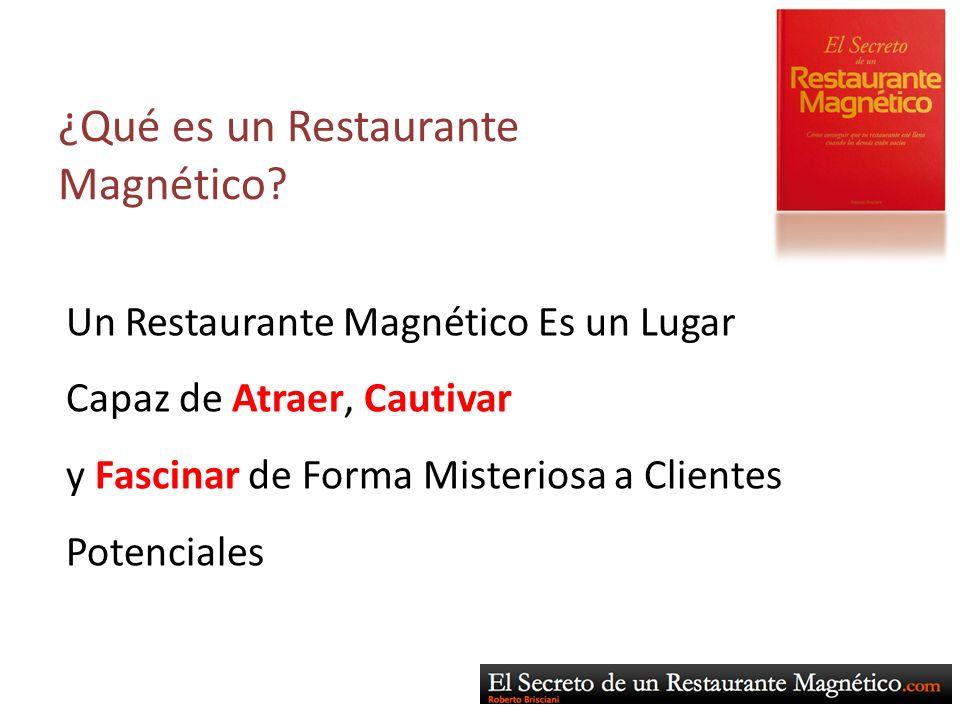 ¿Qué es un Restaurante Magnético