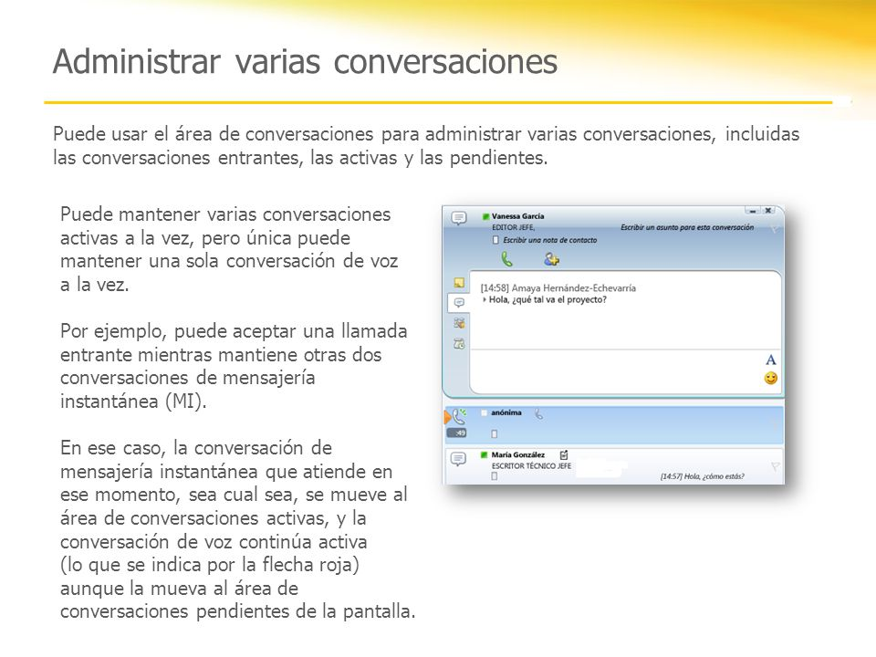 Administrar varias conversaciones