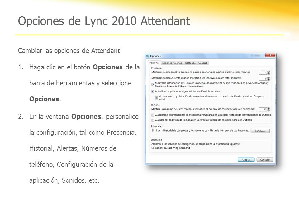 Opciones de Lync 2010 Attendant