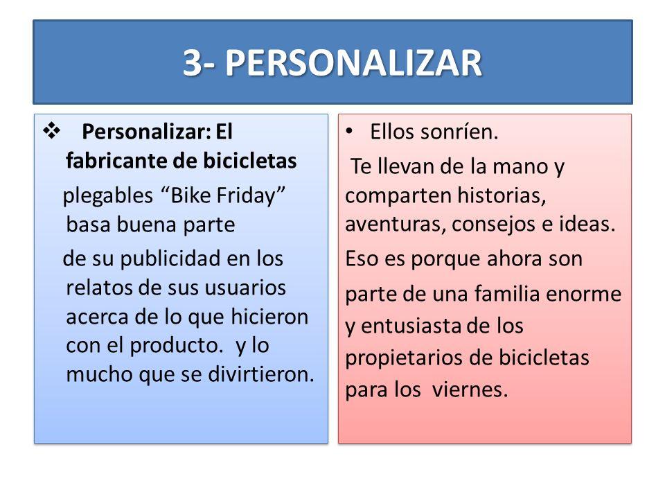 3- PERSONALIZAR Personalizar: El fabricante de bicicletas