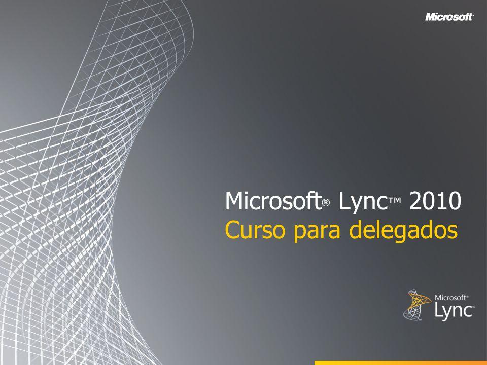 Microsoft® Lync™ 2010 Curso para delegados