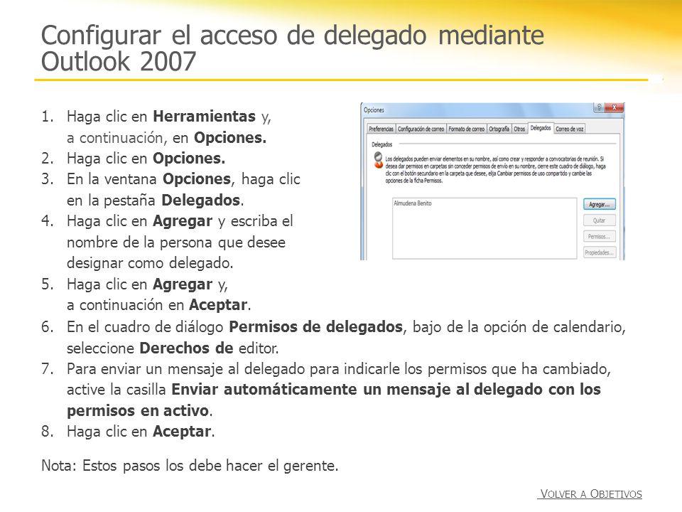 Configurar el acceso de delegado mediante Outlook 2007