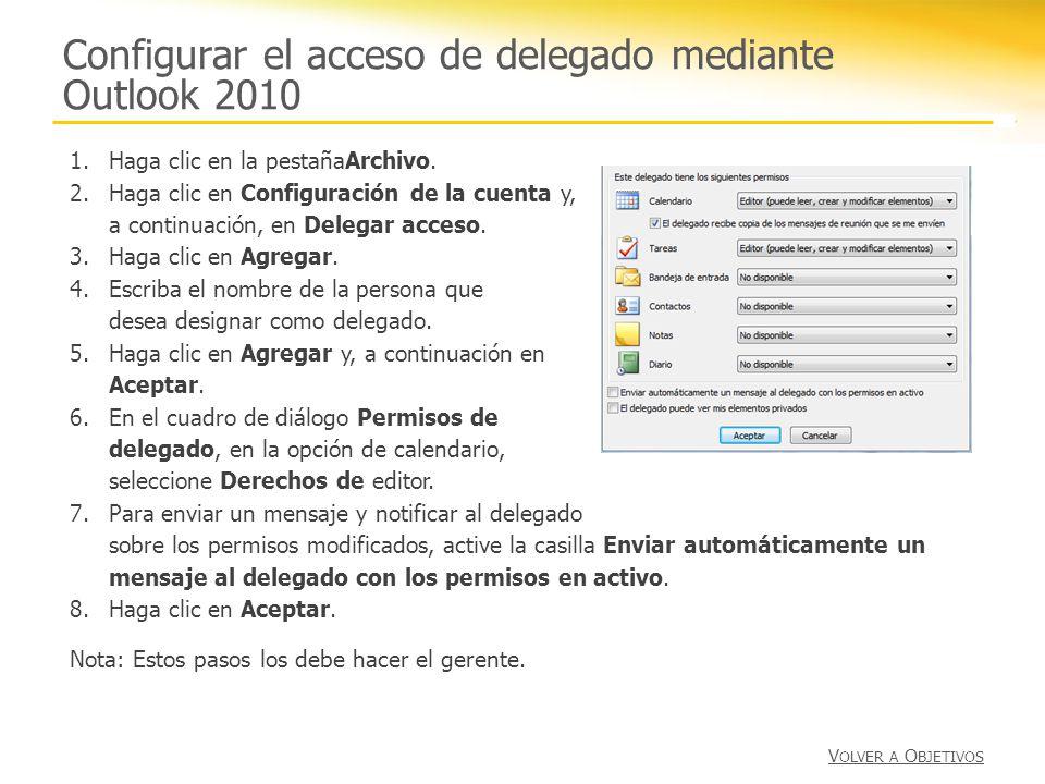 Configurar el acceso de delegado mediante Outlook 2010