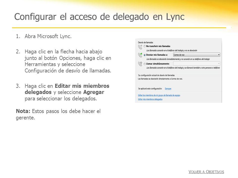 Configurar el acceso de delegado en Lync