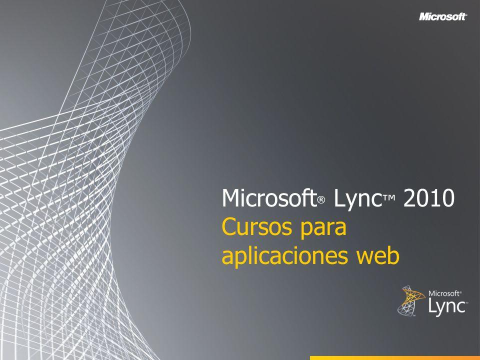 Microsoft® Lync™ 2010 Cursos para aplicaciones web