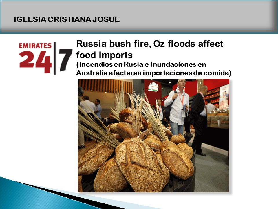 Russia bush fire, Oz floods affect food imports