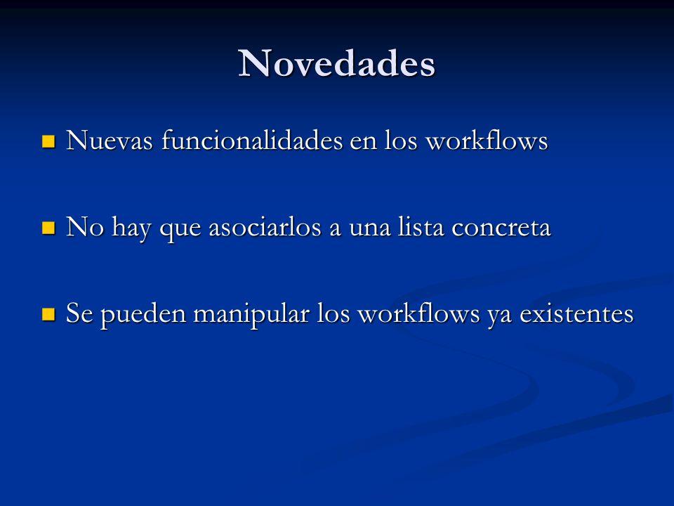 Novedades Nuevas funcionalidades en los workflows