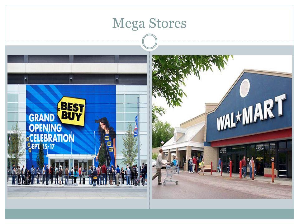 Mega Stores . .