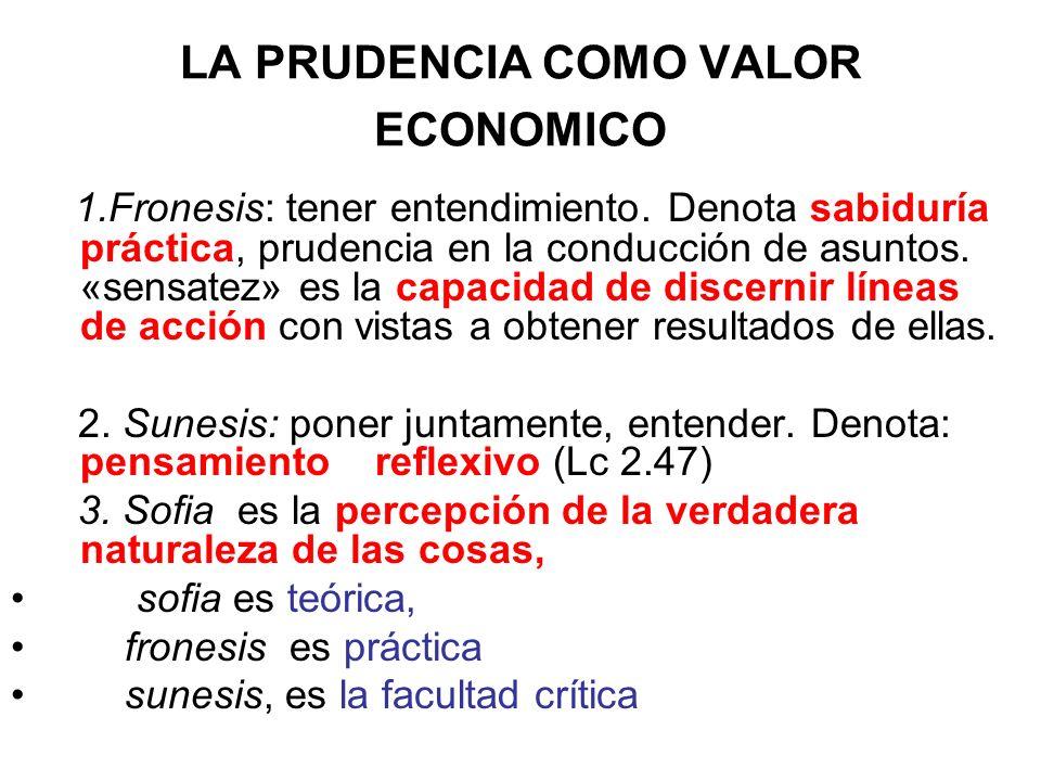 LA PRUDENCIA COMO VALOR ECONOMICO