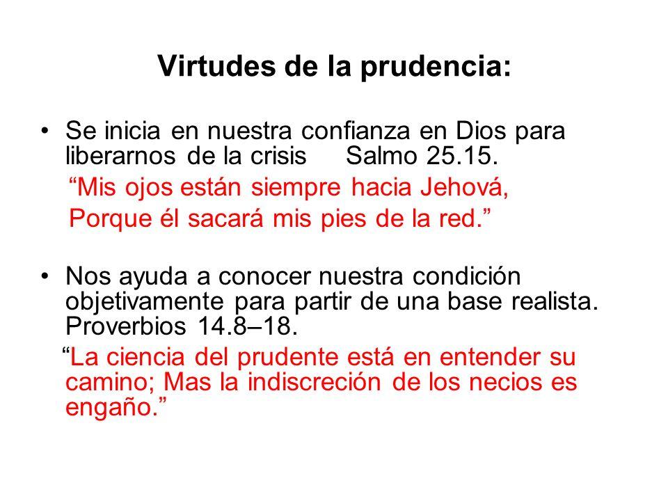 Virtudes de la prudencia: