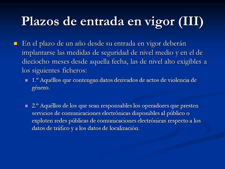 Plazos de entrada en vigor (III)