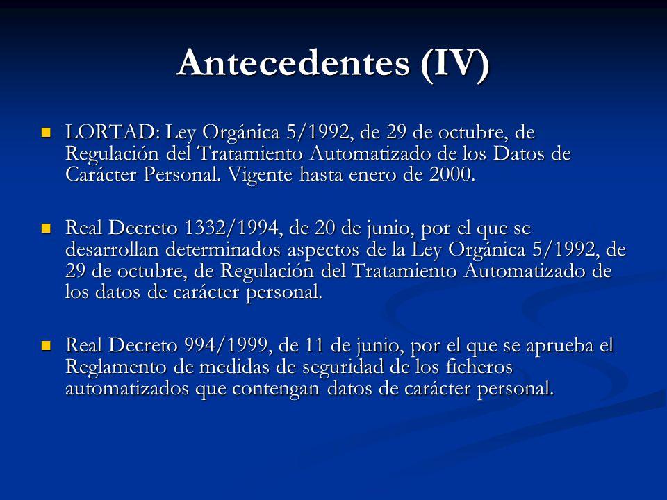 Antecedentes (IV)